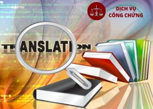 Thủ tục dịch thuật công chứng